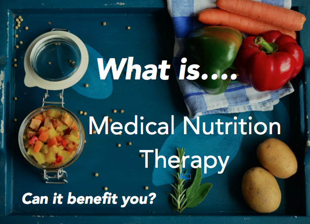 What is Medical Nutrition Therapy? Who Can Provide it and ...